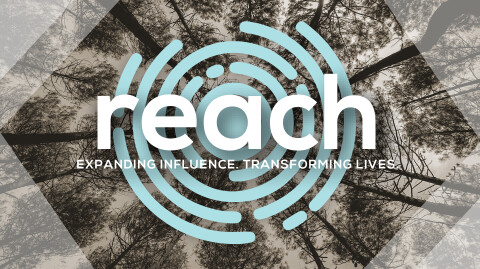 reach – Expanding Influence, Transforming Lives
